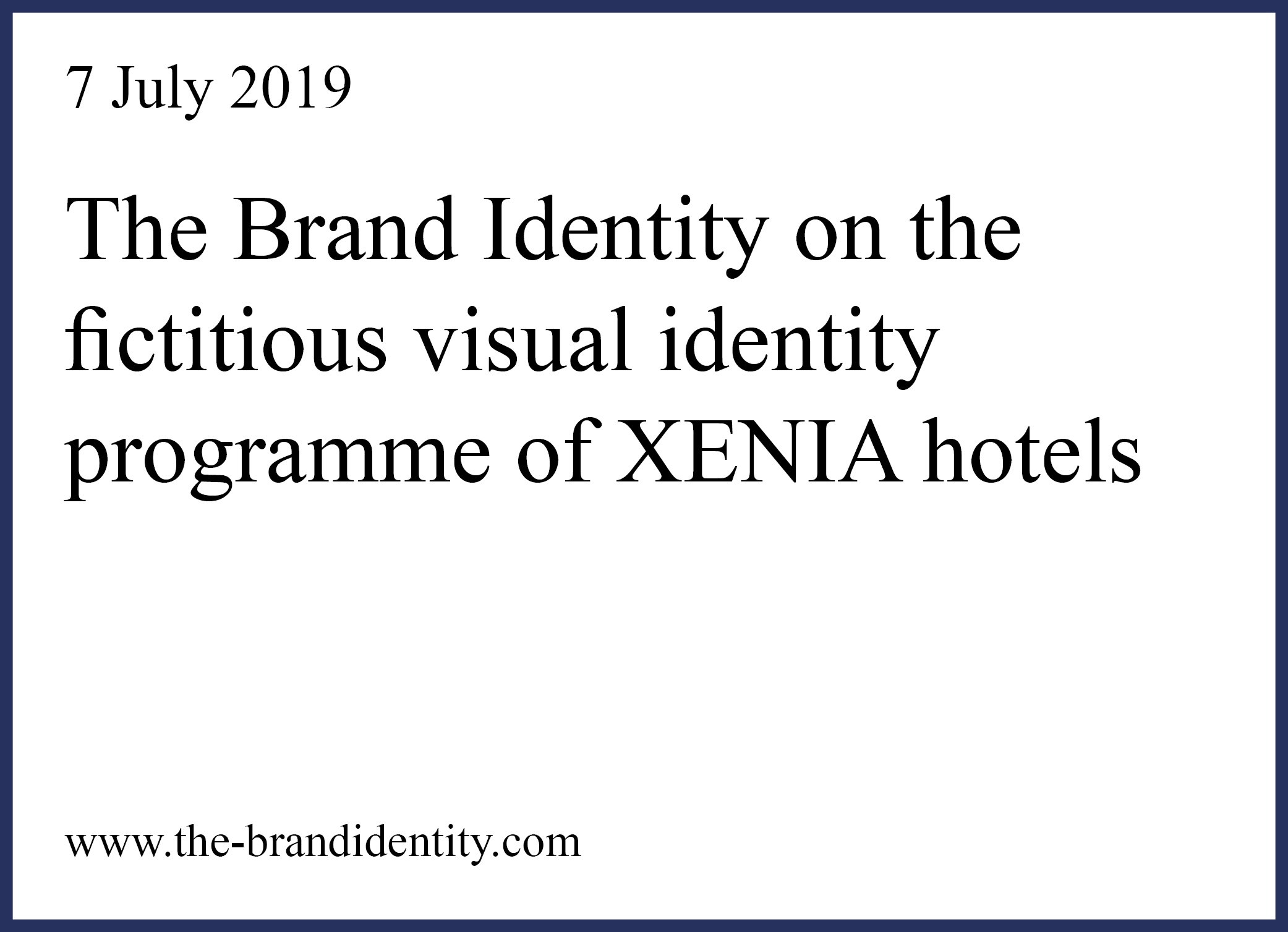 The Brand Identity on XENIA project